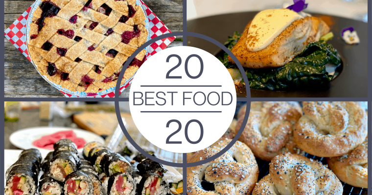 20 of the Best Foods of 2020